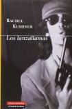 unademagiaporfavor-libro-novela-marzo-2014-galaxiagutenberg-Los-Lanzallamas-Rachel-Kushner-portada