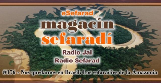 Nos quedamos en Brasil – Los sefardíes de la Amazonia