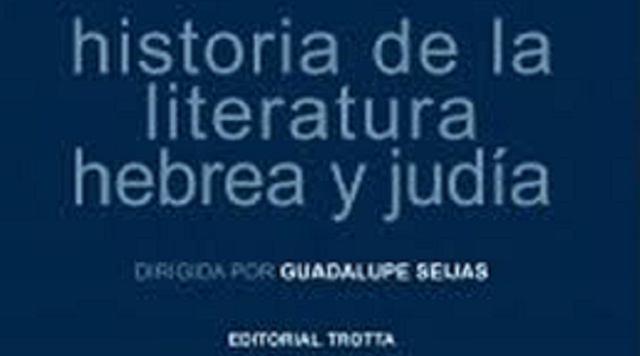 """""""Historia de la literatura hebrea y judía"""", con su directora de edición Guadalupe Seijas"""