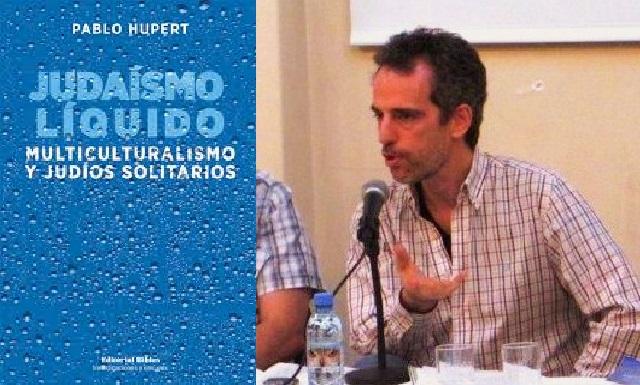 El judaísmo líquido y los judíos solitarios, con Gustavo Efron