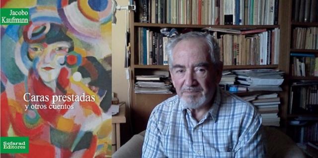 """""""Caras prestadas y otros cuentos"""", con su autor Jacobo Kaufmann"""