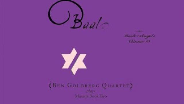 """Ben Goldberg (IV): en el """"Book of Angels"""""""