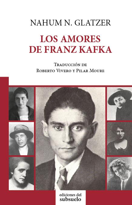 Portada Los amores de Franz Kafka (1)
