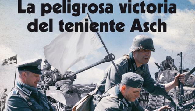 """""""La peligrosa victoria del teniente Asch"""", con su editor David González"""