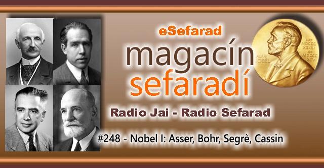 Nobel (I): Asser, Bohr, Segrè, Cassin