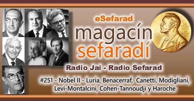 Nobel II – Luria, Benacerraf,  Canetti, Modigliani, Levi-Montalcini, Cohen-Tannoudji y Haroche