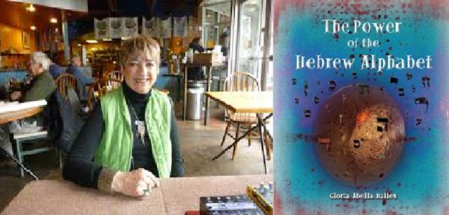 """Con Gloria Abella Ballen, autora de """"The Power of the Hebrew Alefbet"""""""