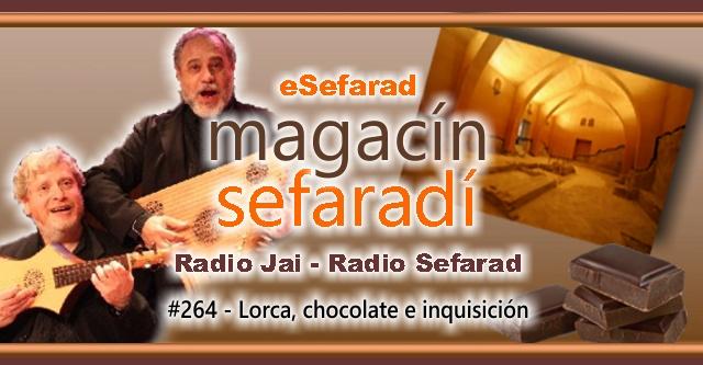 Lorca, chocolate e Inquisición