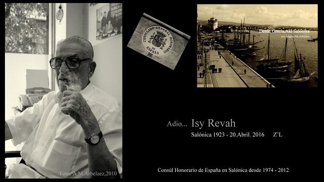 Adio… Isaac Isy Revah, 1923 – 2016. Dos patrias