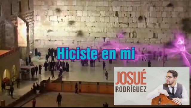 Una canción de amor a Israel… y más, con Josué Rodríguez del Hierro