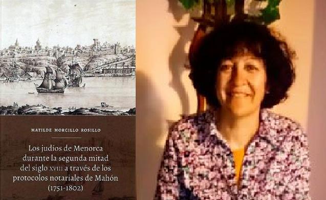 Los desconocidos judíos de Menorca del siglo XVIII, con Matilde Morcillo