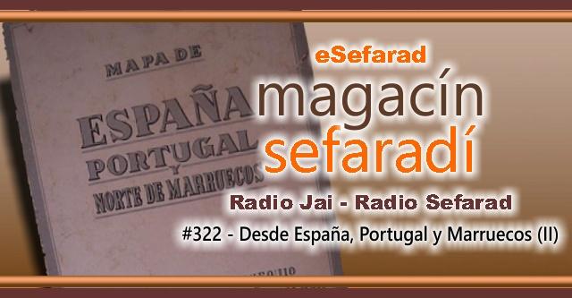Desde España, Portugal y Marruecos (II)