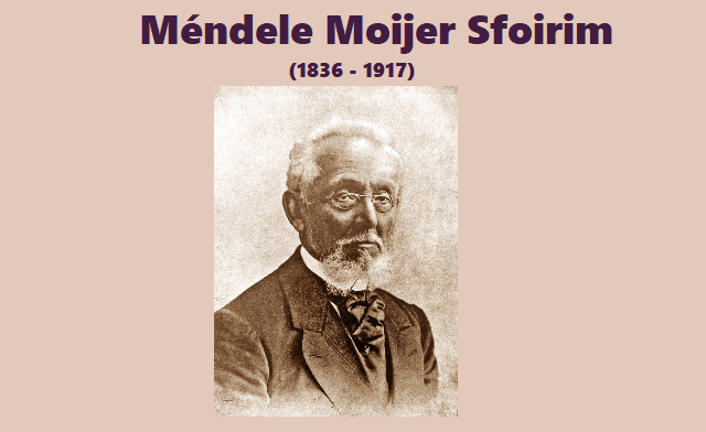 Méndele Moijer Sfoirim (I): el abuelo de la literatura en ídish