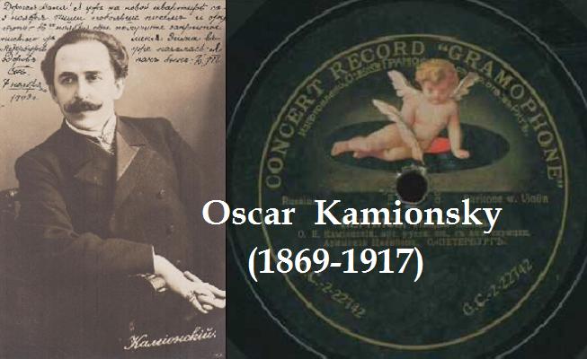 Oscar Kamionsky: el gran barítono