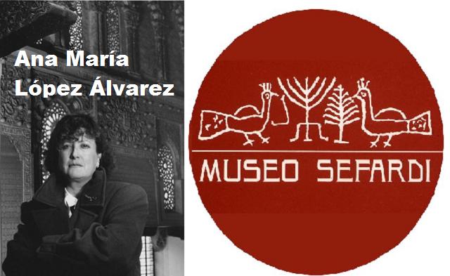En recuerdo de Ana María López Álvarez, con Carmen Álvarez Nogales desde el Museo Sefardí de Toledo