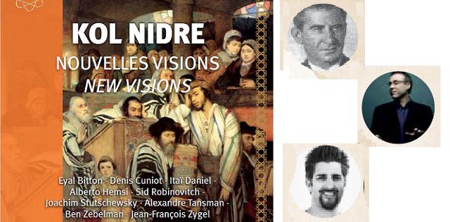 Nuevas visiones del Kol Nidre (y 3ª parte)