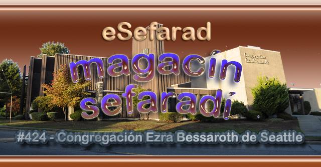 La Congregación Ezra Bessaroth de Seattle