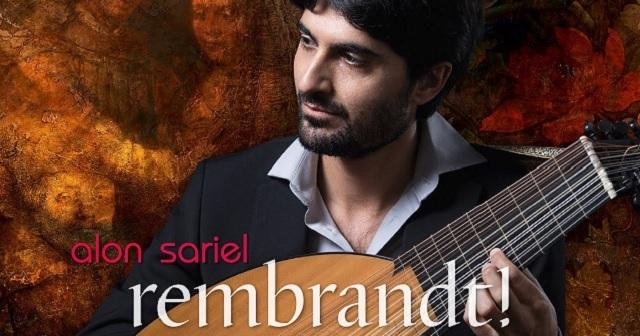 Alon Sariel: A Musical Tribute to Rembrandt