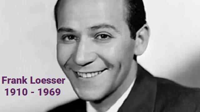 Homenaje al compositor, letrista y guionista de musicales Frank Loesser