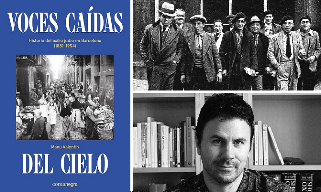 """""""Voces caídas del cielo. Historias del exilio judío en Barcelona (1881-1954)"""", con su autor Manu Valentín"""