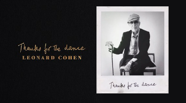 Thanks for the Dance: el Leonard Cohen póstumo