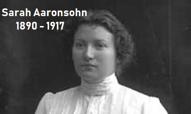 Sarah Aaronsohn, la espía de la organización N.I.L.I.