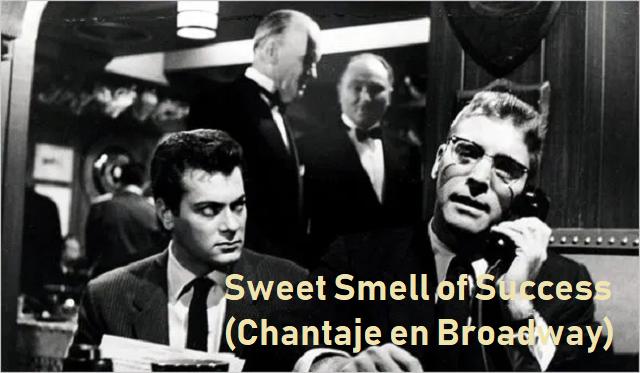 Sweet Smell of Success (Chantaje en Broadway), de Elmer Bernstein