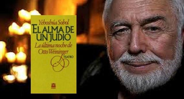 """""""El alma de un judío. La última noche de Otto Weininger"""", de Yehoshúa Sobol"""
