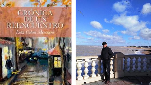 """""""Crónica de un reencuentro"""", con su autor León Cohen Mesonero"""