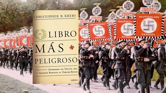 """""""El libro más peligroso: la Germania de Tácito, del imperio romano al Tercer Reich"""" de Christopher B. Krebs"""