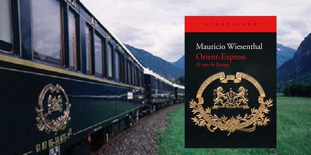 """""""Orient-Express. El tren de Europa"""", con su autor Mauricio Wiesenthal"""