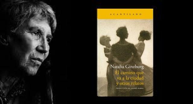 """""""El camino que va a la ciudad y otros relatos"""", de Natalia Ginzburg"""