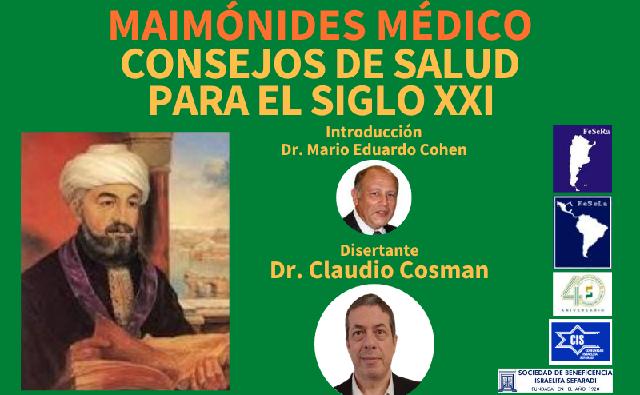 Maimónides médico: consejos de salud para el siglo XXI, con el dr. Claudio Cosman (online, 2/9/2020)