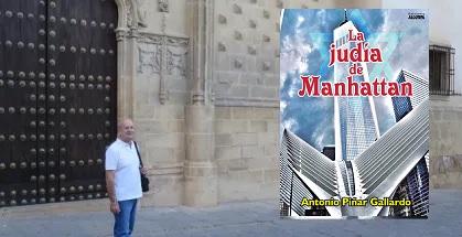 """""""La Judía de Manhattan"""", con su autor Antonio Piñar"""