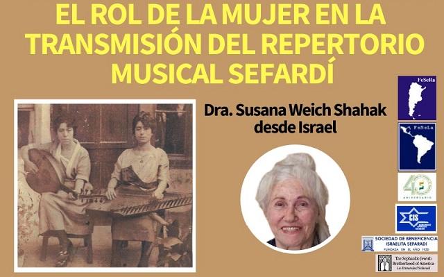 El rol de la mujer en la transmisión del repertorio musical sefardí, con Susana Weich-Shahak (online, 28/10/2020)