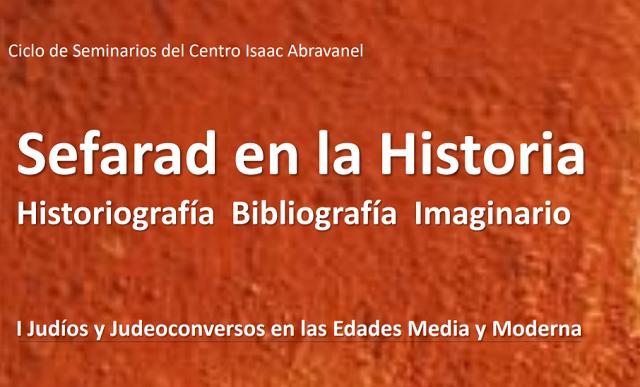 """El seminario """"Sefarad en la Historia: Historiografía – Bibliografía – Imaginario"""", con Uriel Macías"""