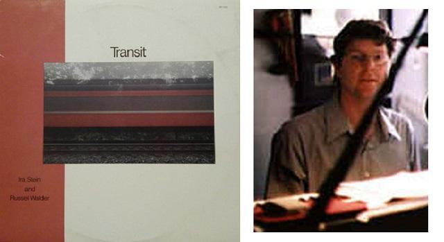 Ira Stein y Russell Walder: Transit