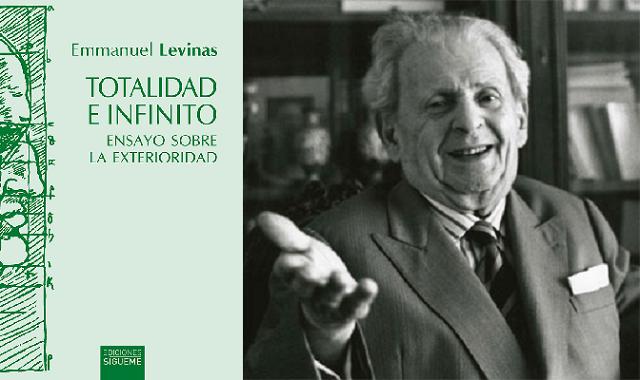 """""""Totalidad e infinito"""", de Emmanuel Levinas"""