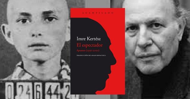 """""""El espectador"""" de Imre Kertész"""