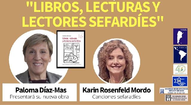 """Presentación del libro  """"Libros, lecturas y lectores sefardíes"""", con Paloma Díaz-Mas y Karin Rosenfeld Mordo (online, Cidicsef, 20/1/2021)"""