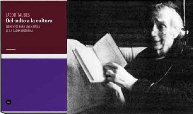 """Del culto a la cultura. Elementos para una crítica de la razón histórica"", de Jacob Taubes"