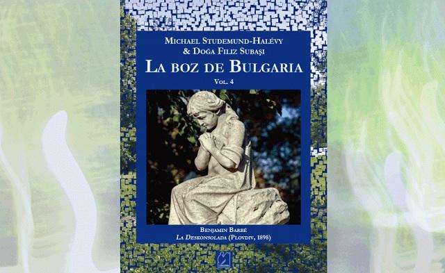 """""""La boz de Bulgaria (vol 4). Benjamín Barbé. La deskonsolada"""""""