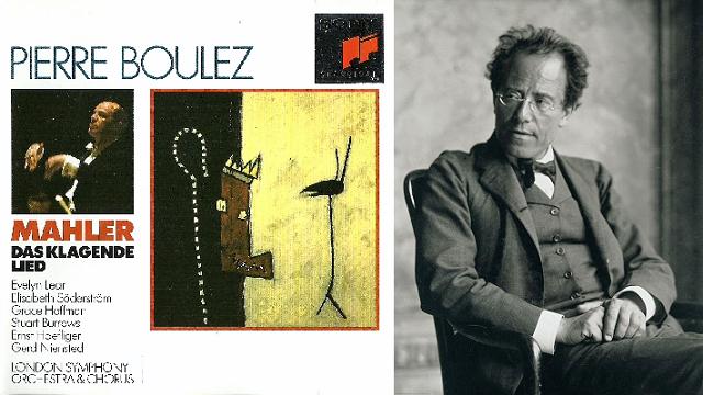 Das Klagende Lied, por Pierre Boulez al frente de la London Synphony, coro y solistas
