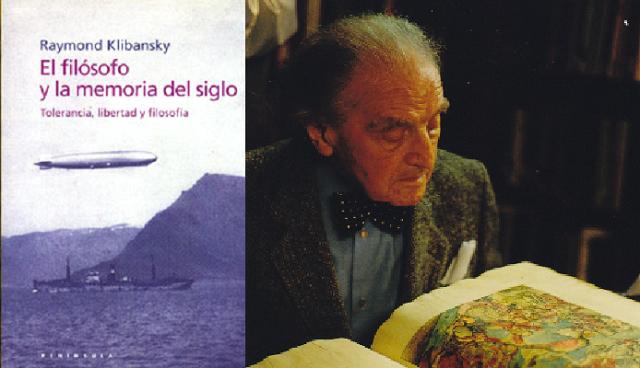 El filósofo y la memoria del siglo, de Raymond Klibansky
