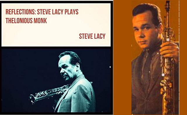 Steve Lacy (II): reflejos