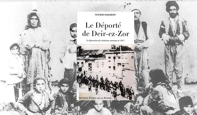 """""""Le Déporté de Deir-ez-Zor"""" La deportación de los armenios otomanos en 1915, de Noubar Makaroff"""